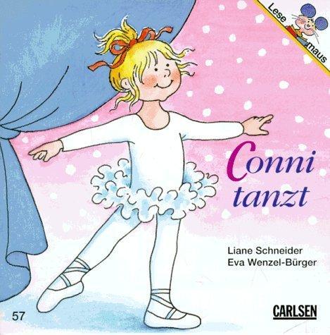 Conni tanzt von Liane Schneider (August 1998) Broschiert