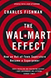 The Wal-Mart Effect: How an Out-of-town Superstore Became a Superpower (English Edition)