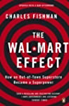 The Wal-Mart Effect: How an Out-of-to...