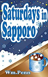 Saturdays in Sapporo (The Casebook of Irving & Innocence 3) (English Edition)