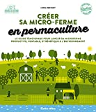 Permaculture & agroécologie : créer sa...