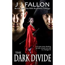 The Dark Divide (Rift Runners Trilogy Book 2) (English Edition)