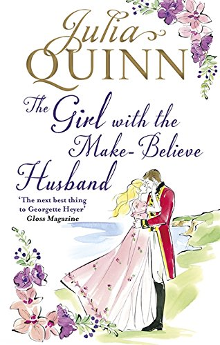 The Girl with the Make-Believe Husband (The Rokesbys) por Julia Quinn