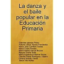 La danza y el baile popular en la Educaci?n Primaria