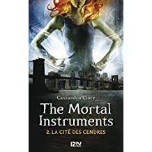 The Mortal Instruments - tome 2