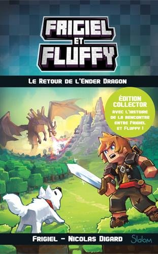 Frigiel et Fluffy, tome 1 : Le Retour de l'Ender Dragon - dition collector (1)