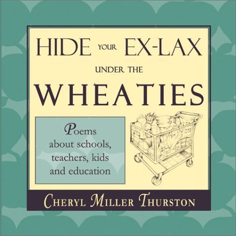 hide-your-ex-lax-under-the-wheaties-by-thurston-cheryl-m-1996-paperback