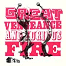 Great Vengeance And Furious Fire