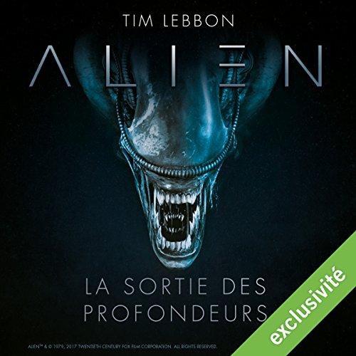 alien-la-sortie-des-profondeurs-serie-complete