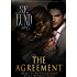 The Agreement (The Unrestrained Series Book 1) (English Edition)