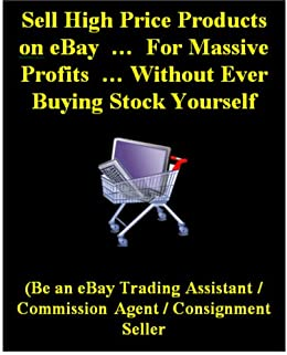 Sell High Price Products on eBay … For Massive Profits …  Without Ever Buying Stock Yourself (English Edition) par [Harper, Avril]