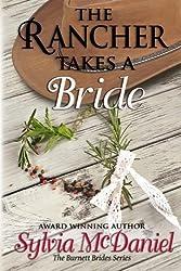 The Rancher Takes a Bride (The Burnett Brides) by Sylvia McDaniel (2014-01-15)