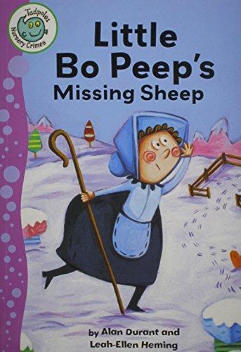 Portada del libro Little Bo-Peep's Missing Sheep (Tadpoles: Nursery Crimes) by Alan Durant (2012-09-15)