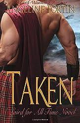 Taken: A Laird for All Time Novel: Volume 2