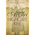 Highgate Rise (Thomas Pitt Mystery, Book 11): A cosy society is not as spotless as it seems... (Charlotte & Thomas Pitt series)