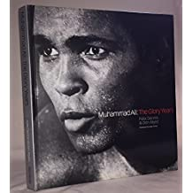[Muhammad Ali: The Glory Years] (By: Felix Dennis) [published: October, 2002]