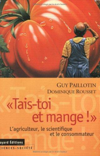 Tais-toi et mange ! par Guy Paillotin