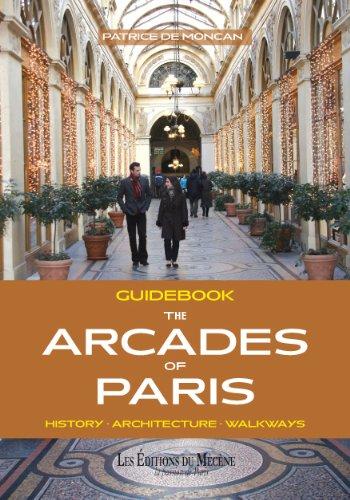 Guidebook The Arcades of Paris par Patrice de Moncan