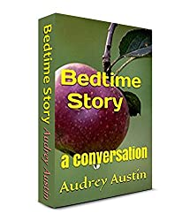 Bedtime Story: a conversation (English Edition)