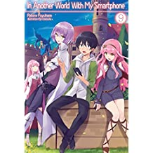 In Another World With My Smartphone: Volume 9 (English Edition)