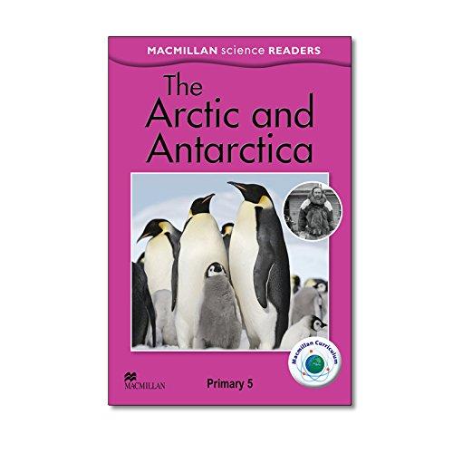 MSR 5 Arctic and Antarctic (Science Readers)