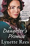 A Daughters Promise: A gritty saga from the bestselling author of The Workhouse Waif (English Edition)