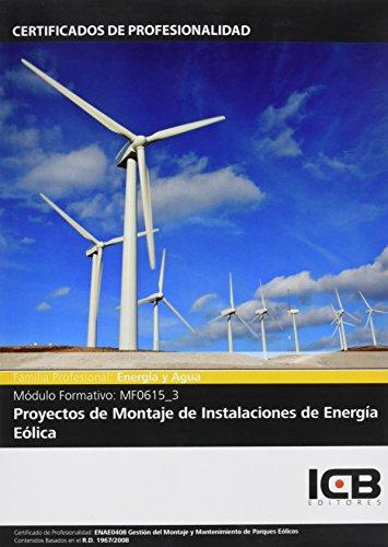 Mf0615_3: Proyectos de Montaje de Instalaciones de Energía Eólica