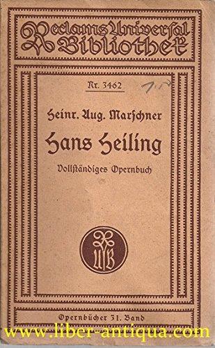 Hans Heiling: romantische Oper in vier Aufzügen und einem Vorspiel vonHeinrich August Marschner, Dichtung von Philipp Eduard Devrient ; Reclam UB 3462