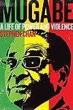 Mugabe: A Life of Power and Violence
