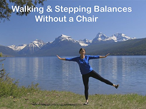 Walking & Stepping Balances Without a Chair