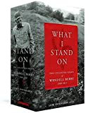 What I Stand On - The Collected Essays of Wendell Berry 1969-2017: (A Library of America Boxed Set)