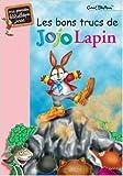 les bons trucs de jojo lapin de enid blyton 1 d?cembre 1999