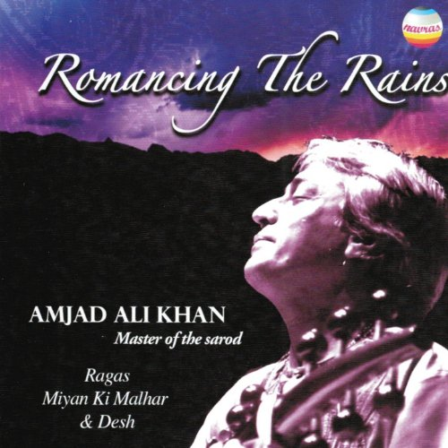 Romancing the Rains (Master of the Sarod)