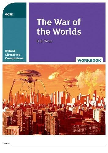 Oxford Literature Companions: The War of the Worlds Workbook