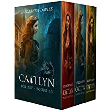 Caitlyn (the trilogy): Books 1-3