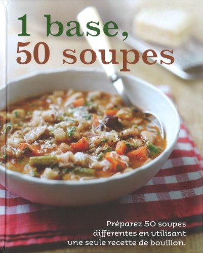 1 Base, 50 Soupes par Parragon