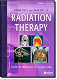 Principles and Practice of Radiation Therapy, 3e 3rd by Washington MBA RT(T) FASRT, Charles M., Leaver MS RT(R)(T (2009) Hardcover