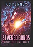 Severed Bonds: Large Print Edition