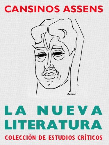 La nueva literatura por Rafael Cansinos Assens