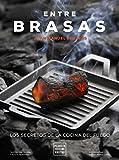 Best libros de cocina - Entre brasas: Los secretos de la cocina del Review