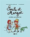 Emile et Margot, Tome 1 : Interdit aux monstres