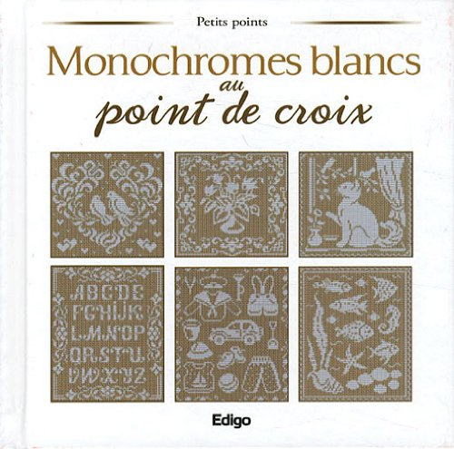 Monochromes blancs au point de croix