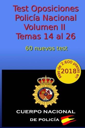 Test Oposiciones Policía Nacional II: Volumen II - Temas 14 al 26: Volume 2 por C Arribas