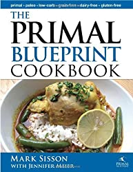 The Primal Blueprint Cookbook: Primal, Low Carb, Paleo, Grain-Free, Dairy-Free and Gluten-Free (Primal Blueprint Series) by Jennifer Meier (2010-07-15)