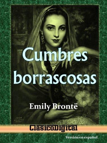 Cumbres borrascosas (Clasicos de la literatura nº 1) por Emily Bronte
