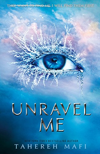 Unravel Me (Shatter Me Book 2) (English Edition) (Book 12 Monkeys)