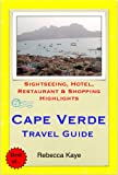 Cape Verde, Africa Travel Guide - Sightseeing, Hotel, Restaurant & Shopping Highlights (Illustrated) (English Edition)