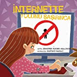 Telecharger Livres Internette yolunu sasirinca (PDF,EPUB,MOBI) gratuits en Francaise