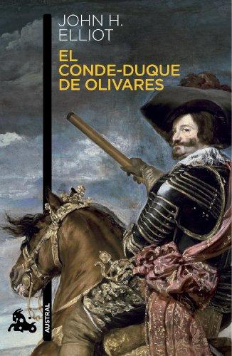 El conde-duque de Olivares (Humanidades) por J. H. Elliott