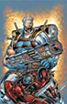 Cable & Deadpool - Volume 1: If Looks...